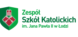 Liceum - Zespół Szkół Katolickich im. Jana Pawła II w Łodzi